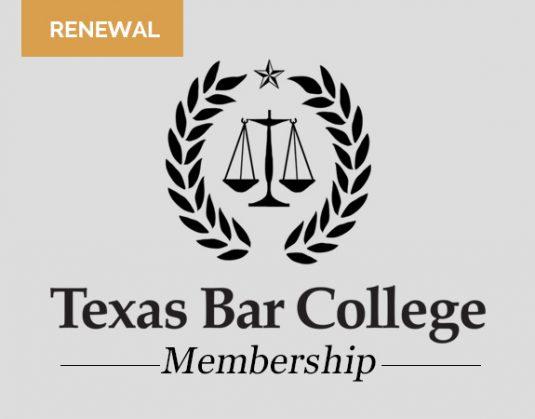Texas Bar College Membership Renewal | Texas Bar College